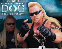 K-Nine - Dog The Bounty Hunter Impersonator in ,