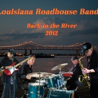Louisiana Roadhouse Band - Oldies Music in New Orleans, Louisiana