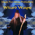 Wizard Wayne with Wizard Staff