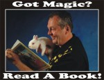 GOT MAGIC? - READ A BOOK!