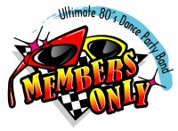 Members Only - Ultimate 80's Dance Party Band