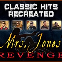 Mrs. Jones Revenge - Classic Rock Band in Riverside, California