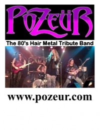 Pozeur - The 80s Hair Metal Tribute Band