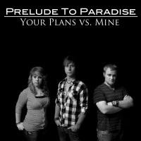 Prelude To Paradise - Gospel Music Group in Pasadena, Texas