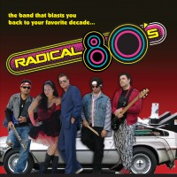 Radical 80's - Tribute Bands in San Luis Obispo, California