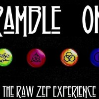 Ramble On: The Raw Zep Experience - Led Zeppelin Tribute Band in ,