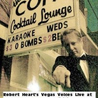 Robert Heart's Vegas Voices - Crooner in Racine, Wisconsin