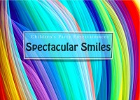 Spectacular Smiles Entertainment