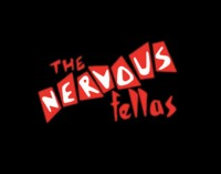 The Nervous Fellas