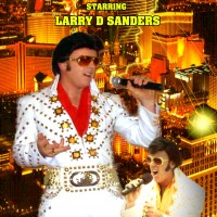 The Sound of Elvis By Larry D Sanders - Elvis Impersonator in Bakersfield, California