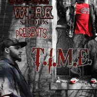 T.I.M.E. - Hip Hop Artist in Bourbonnais, Illinois
