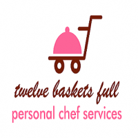 Twelve Baskets Full - Personal Chef in ,