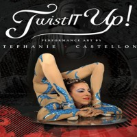 TwistIT Up! Inc. - Contortionist in Ashland, Oregon