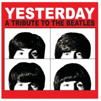 Yesterday- A Tribute to The Beatles - Broadway Style Entertainment in Las Vegas, Nevada