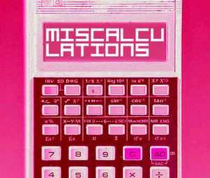 The_miscalculations
