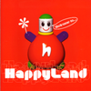Happyland