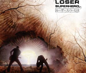 Loser_superhero_el_camino_de_la_amargura