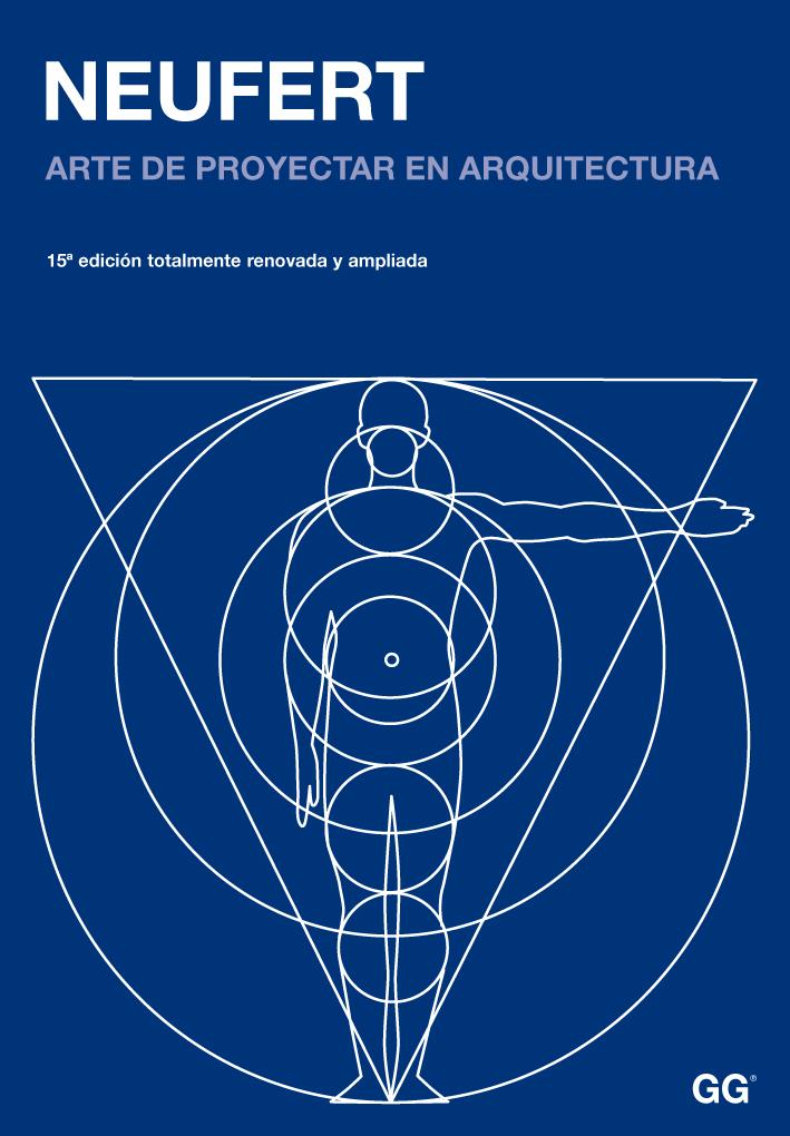 El arte de proyectar en la arquitectura neufert identi for Libro medidas arquitectura