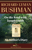 On the Road with Joseph Smith: An Authors Diary