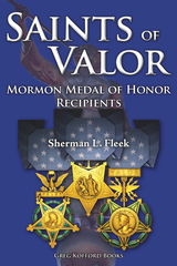 Saints of Valor: Mormon Medal of Honor Recipients