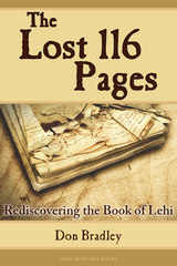 The Lost 116 Pages: Rediscovering the Book of Lehi