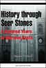 History through Seer Stones: A Hundred Years of Mormon Pasts