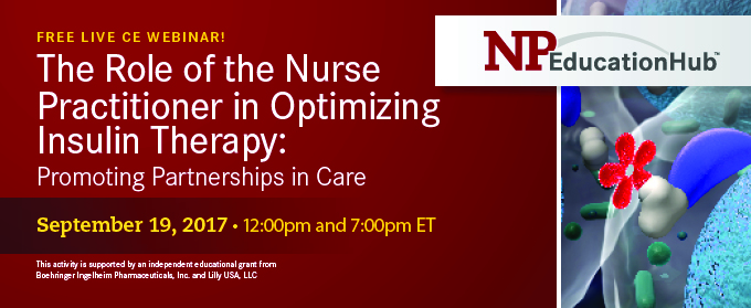 The Role of the Nurse Practitioner in Optimizing Insulin Therapy: Promoting Partnerships in Care