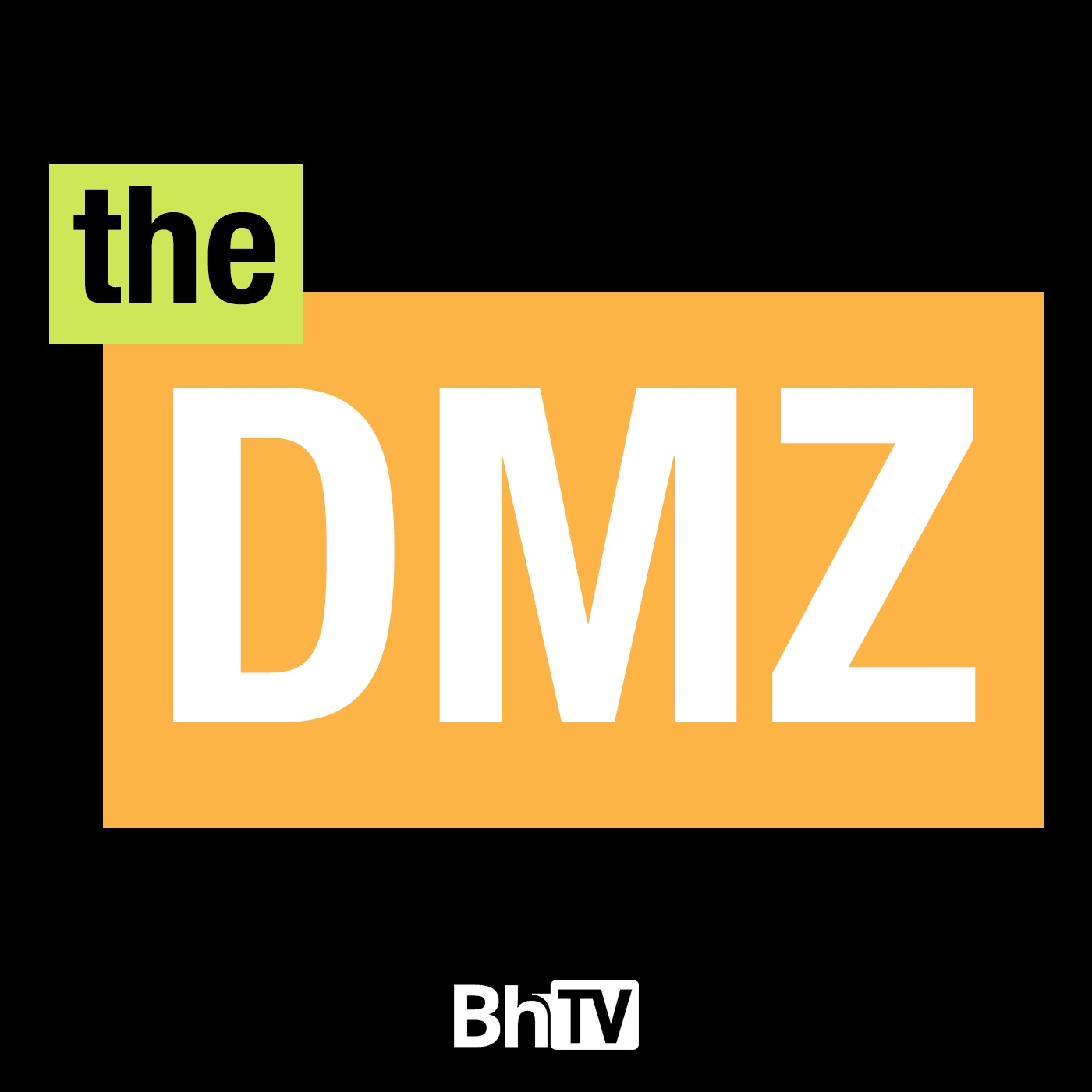 BhTV: The DMZ (video)