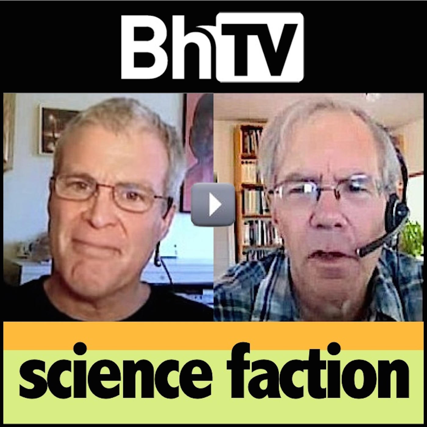 BhTV: Science Faction (audio)