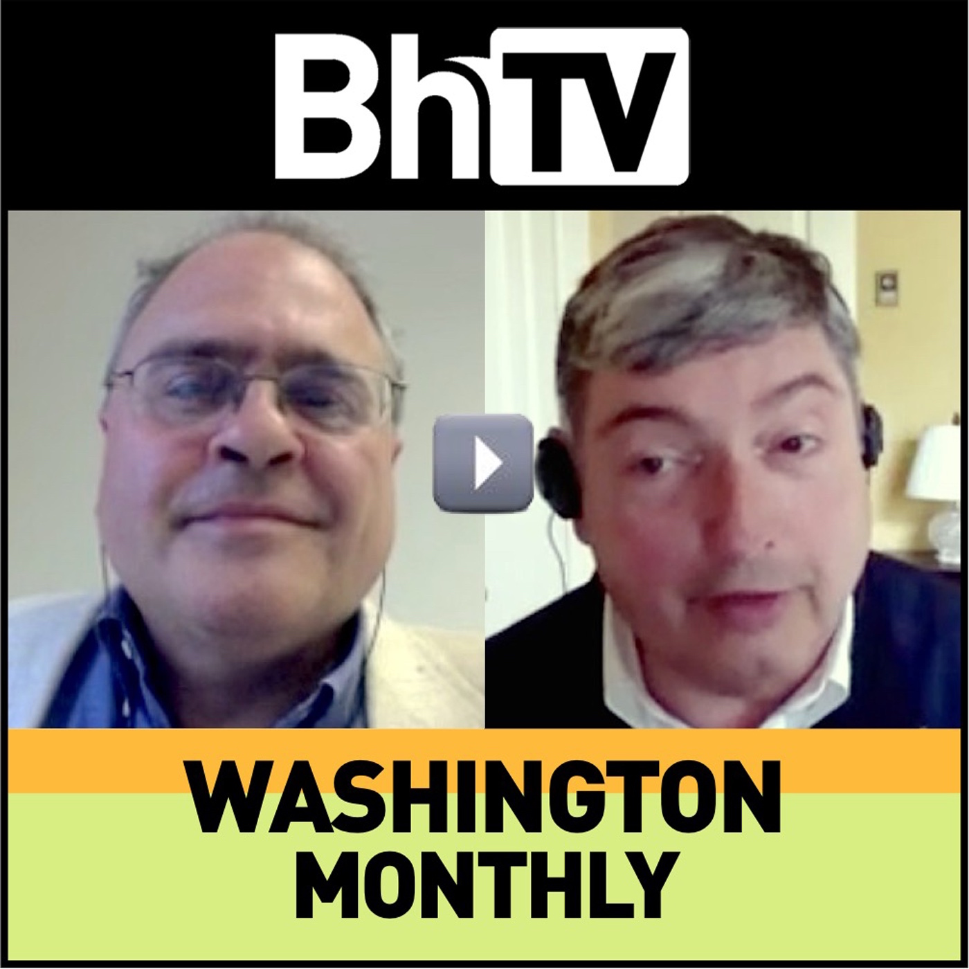BhTV: Washington Monthly (video)