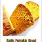 Garlic Pumpkin Bread