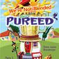 We're Not Blended We're Pureed - Diana Lesire Brandmeyer Marty C. Lintvedt, Authors