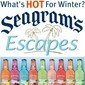 Seagram's Escape for a Winter Holiday!