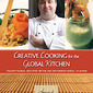 Creative Cooking for the Global Kitchen - Chef David Jean Marteau, Author