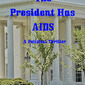 The President Has Aids - Joan Meijer, Author