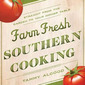 "Review and Giveaway: ""Farm Fresh Southern Cooking"""