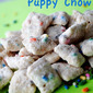 Cake Batter Puppy Chow / Muddy Buddies