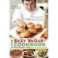 Cookbook and Recipe Review: The Sexy Vegan Cookbook