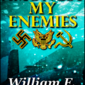 Amongst My Enemies - William F. Brown, Author
