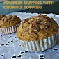 Pumpkin Muffins with Crumble Topping #LMDConnector
