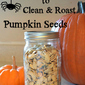 How to Clean and Roast Pumpkin Seeds