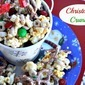 Christmas Crunch {Festive Popcorn Mix}