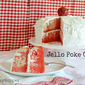 Jello Poke Cake Retro Recipes #SundaySupper