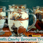 Heath Bar Brownie Trifles