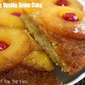 Pineapple Upside Down Cake (with a little rum)
