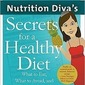 book review: Nutrition Diva's Secrets for a Healthy Diet by Monica Reinagel, MS, LN, CNS