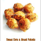 Sweet Corn & Bread Pakoda