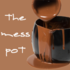 The Mess Pot