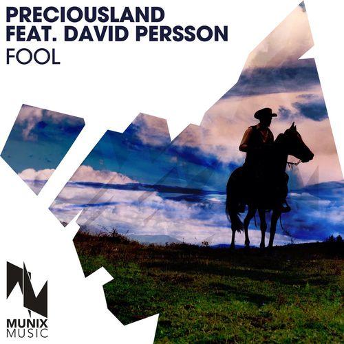 PreciousLand feat. David Persson - Fool