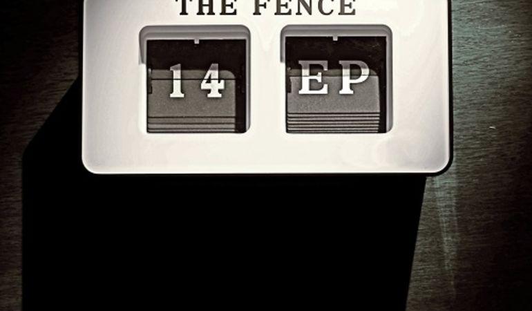 """""""14"""", il nuovo EP dei The Fence"""